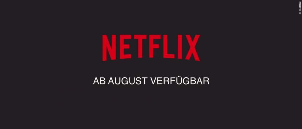 Netflix im August 2019 - Neue Filme und Serien