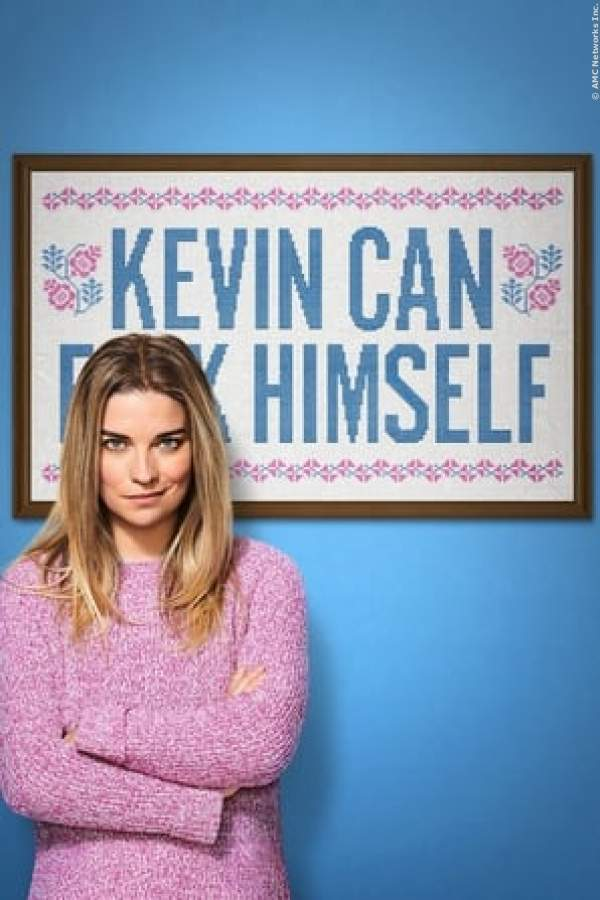 Kevin Can F**K Himself - Serie 2021